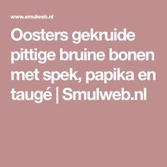 Oosters gekruide pittige bruine bonen met spek, papika en taugé | Smulweb.nl