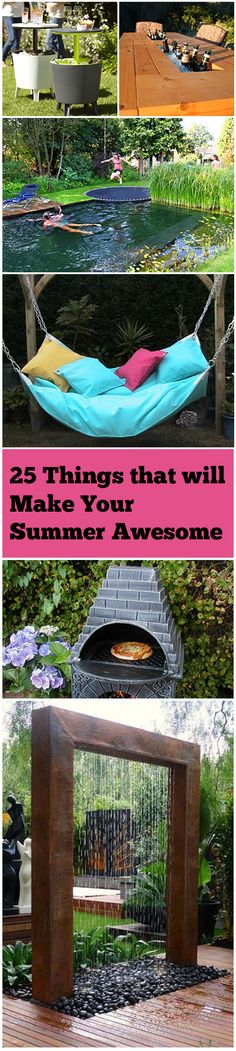 25 Things that will Make Your Summer Awesome