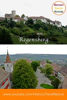 Historic Towns of Switzerland - Regensberg - Canton of Zurich Kanton, Seen, Zurich, Switzerland, History, Nature, Travel, Medieval Town, Fun Places To Go