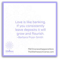 The #Wellness Universe #Quote of the Day by Barbara Pryor-Smith #WUVIP #Love #Soul  www.TheWellnessUniverse.com