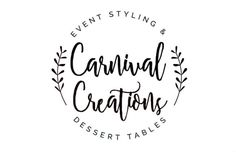Carnival Creations - Event Styling and Dessert Tables