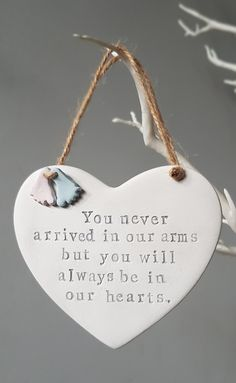 Baby loss keepsake - Memorial heart for miscarriage and pregnancy loss - never arrived in our arms - handmade ceramic ornament Miscarriage Remembrance, Miscarriage Quotes, Miscarriage Awareness, Pregnancy Quotes, Pregnancy Tips, Pregnancy Costumes, Pregnancy Calendar, Pregnancy Belly, Thoughts