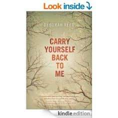 Amazon.com: Carry Yourself Back to Me eBook: Deborah Reed: Books, listened to 6/14