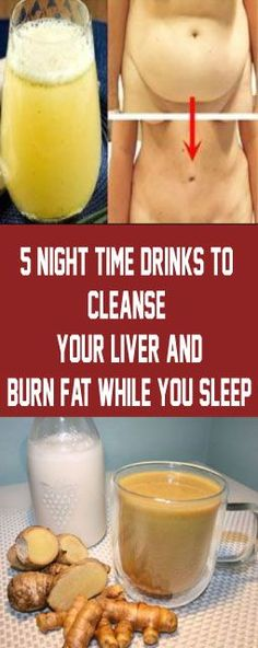 5 Night time Drinks To Cleanse Your Liver And Burn Fat While You Sleep – Detox Drinks Fat Burning Detox Cleanse For Weight Loss, Cleanse Your Liver, Full Body Detox, Liver Detox, Cleanse Detox, Liver Cleansing Diet, Health Cleanse, Leaky Gut, Healthy Detox