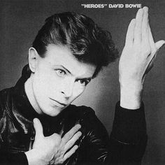"Heroes by David Bowie (1977) | 42 Classic Black And White Album Covers  ""just for one day"""