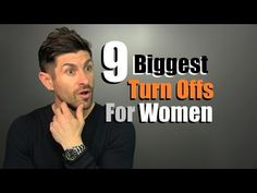 9 Biggest Turn Offs For Women | Things We Do That Women HATE! - YouTube