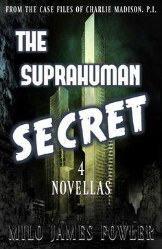 The Suprahuman Secret