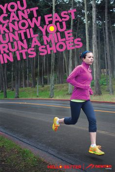 Newton Running....love my Newtons