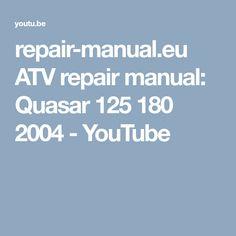 repair-manual.eu ATV repair manual: Quasar 125 180 2004 - YouTube Repair Manuals, Atv, Youtube, Motorbikes, Mtb Bike, Youtubers, Atvs, Youtube Movies