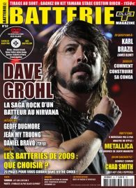 Batterie 52 : Dave Grohl (Nirvana/Foo Fighters)  Geoff Dugmore (Heather Nova)  Jean My Truong  Dominique Metz (Glenn Miller Orchestra)  Daniel Bravo (Tryo)  Karl Brazil (James Blunt) Chad Smith Yamaha - Kit Oak Custom X Paiste – Cymbales Alpha Black Slipknot