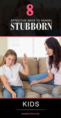 8 Effective Ways To Deal With Stubborn Kids: Here are some helpful tips that will help you know how to handle stubborn kids #Parenting