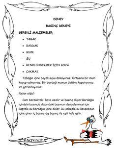 DENEY – BASINÇ #bilimdoğa DENEY – BASINÇ Science For Kids, Activities For Kids, O Fish, Turkish Language, Golden Age Of Hollywood, Pre School, Sewing Tutorials, Human Body, Kindergarten