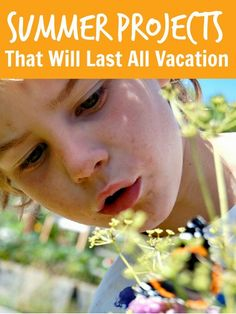 #Vacation long projects that will help #kids to entertain themselves throughout the #summerbreak and develop their independence, persistence and resiliance ...