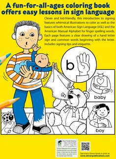 ABC Sign and Color: A Beginner's Book of American Sign Language Dover Publications Simple Sign Language, Sign Language For Kids, Sign Language Phrases, British Sign Language, Asl Signs, Beginner Books, Dover Publications, Spelling Words, Word Work