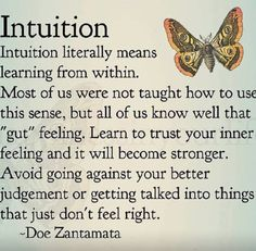 Intuition is the whispers within us.
