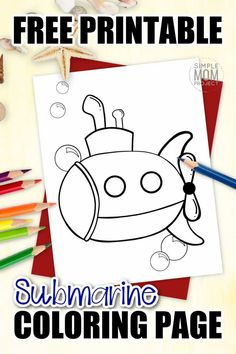 Is your favorite song Yellow Submarine by the Beatles or are you and your preschooler learning about ships in the sea? Use this free printable submarine coloring page to help! My daughter loves Octonauts and if yours do too, they will love coloring their own submarine page. It comes in black and white and available for print right now! #Submarinecoloring #coloringpages #SimpleMomProject Vbs Crafts, Beach Crafts, Summer Crafts, Water Crafts, Submarine Drawing, Submarine Craft, Yellow Submarine, Ocean Coloring Pages, Animal Coloring Pages