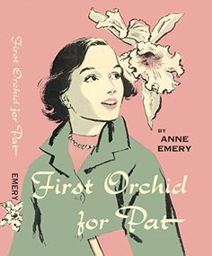 First Orchid for Pat (Pat Marlowe Series) by Anne Emery http://www.amazon.com/dp/B015QGSBPS/ref=cm_sw_r_pi_dp_oV0awb0SSZ73V