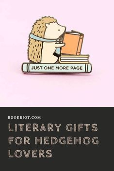 Great literary gifts for hedgehog lovers