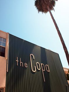 The copa in los angeles modern typography, modern fonts, modern logo, typography logo Shop Signage, Wayfinding Signage, Signage Design, Retail Signage, Cafe Signage, Modern Fonts, Modern Typography, Modern Logo, Typography Logo