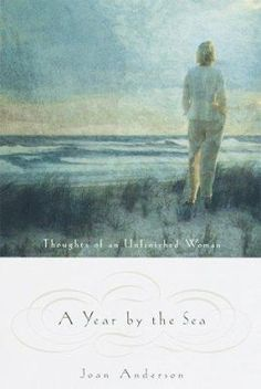 A Year By the Sea. Author: Joan Anderson
