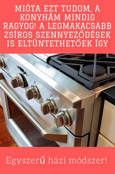 Már nem kell sikálni, súrolni, mégis tiszta és szennyeződésmentes minden. #házi #módszer #takarítás #konyha Kitchen Design, Oven, Home And Garden, Kitchen Appliances, Cleaning, Minden, House, Home Decor, Creative