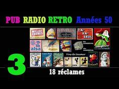 PUB RADIO RETRO Années 50-partie3/6 (100 réclames radiophoniques sur radio Luxembourg) - YouTube Pub Radio, Radios Retro, Luxembourg