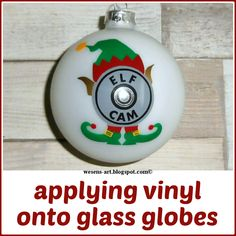 Tutorial: applying vinyl onto glass globes