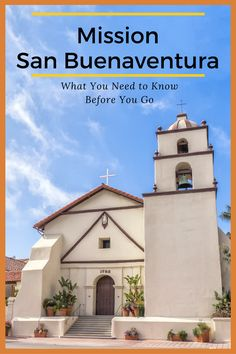 an interesting facts of mission san buenaventura Interesting facts the mission was reconstructed three times due to damage the first marriage in san fernando took place in 1797.