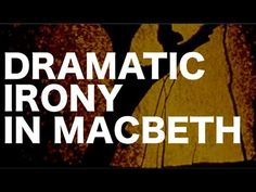 A very good explanation of dramatic irony and examples in Macbeth Gcse English Literature, British Literature, Teaching Literature, Education English, Teaching English, High School Classroom, English Classroom, Macbeth William Shakespeare, English Lessons