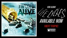 The Word Alive, Life Cycles, Hot Topic, Itunes, Apple, Album, Words, Music, Movie Posters