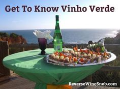 Vinho Verde - Get to know the basics of Portugal's largest wine region and its delightful wines in this sponsored post from Vinho Verde Wines.
