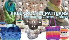Free Crochet Patterns Featuring Caron Cakes Yarn #FreeCrochetPatterns https://babytoboomer.com/2016/09/14/caron-cakes/