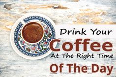 Drink Your Coffee At The Right Time Of The Day Coffee… is it good for you? Will you have energy crashes or high blood pressure or insomnia if you drink coff Health Benefits, Health Tips, Time Of Day, Right Time, Drink Coffee, Alternative Health, Caffeine, Healthy Living, Insomnia