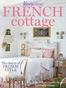 Victoria French Cottage  Victoria Magazine Covers - French country magazine