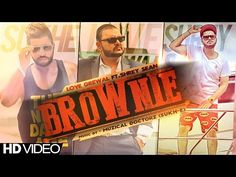 Song - Brownie Singer - Love Grewal  Rap - Shrey Sean Music - Sukh-E Muzical Doctorz Dir - Nishant Sharma Label - Brown Men Records