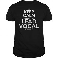 Awesome Tee For Lead Vocal T-Shirts, Hoodies, Sweatshirts, Tee Shirts (22.99$ ==► Shopping Now!)