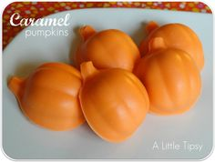 Caramel pumpkins.  I bought this pumpkin ice cube tray so that I could do something like this.  Going to make these this year!