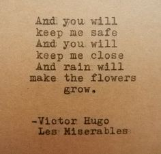 Victor Hugo from Les Miserables Citations Victor Hugo, Victor Hugo Quotes, Victor Victor, Life Quotes Love, Book Quotes, Me Quotes, Les Mis Quotes, Fall Quotes, Sassy Quotes