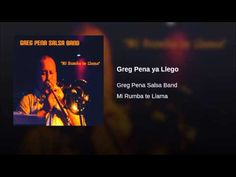 """Greg Pena ya Llego""  - GREG PENA SALSA BAND"