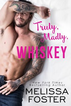 Watch mysteriously sexy Bear Whiskey claw his way to his happily ever after with sassy, rebellious Crystal Moon.  TRULY, MADLY, WHISKEY Melissa Foster Releasing April 10, 2017   A new…https://goo.gl/GMJHTj