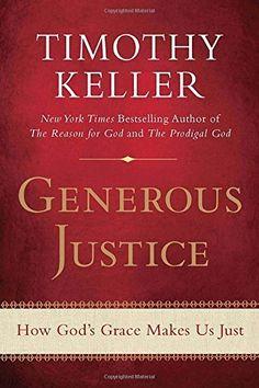 Generous Justice: How God's Grace Makes Us Just, http://www.amazon.com/dp/1594486077/ref=cm_sw_r_pi_awdm_3oH2wbCZMDMHF