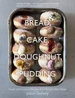Bread Cake Doughnut Pudding By Justin Gellatly