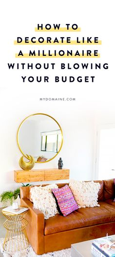 The millennial's guide to decorating on a budget