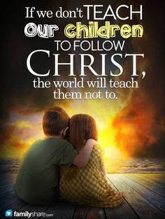 This is so true. If you love Christ, and you love your children. Teach them the bible. It will lead them to Jesus! Christian Life, Christian Quotes, Christian Baptism, Christian School, 5 Solas, After Life, Spiritual Inspiration, Way Of Life, Spiritual Quotes