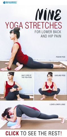Lower back pain can really throw off your day. Check out these 9 yoga inspired stretches to help relieve hip and lower back pain. yoga poses // hip opening yoga moves // pigeon // best yoga moves // yoga for beginners // yoga for lower back pain // Beachbody // Beachbody Blog