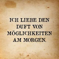 Möglichkeiten – Zitate - To Have a Nice Day Wise Quotes, Faith Quotes, Words Quotes, Quotes To Live By, Inspirational Quotes, Sayings, German Words, Different Quotes, English Quotes