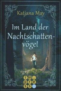 Ka - Sa`s Buchfinder: [Rezension] Im Land der Nachtschattenvögel - Katja...