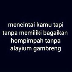 sebatas hompimpah Quotes Lucu, Jokes Quotes, Me Quotes, Funny Quotes, Funny Memes, Qoutes, It Will Be Ok Quotes, Foto Instagram, Quotes Indonesia