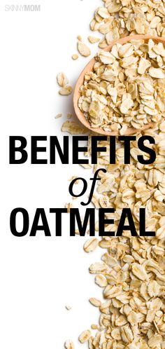 Here's your complete guide to oatmeal.