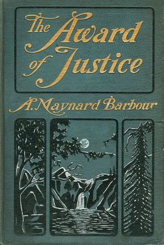 The Award of Justice...A.M.Barbour 1901